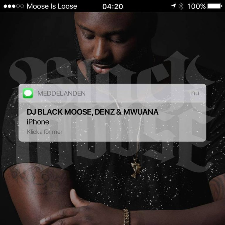Dj Black Moose iphone singel video mwuana denz