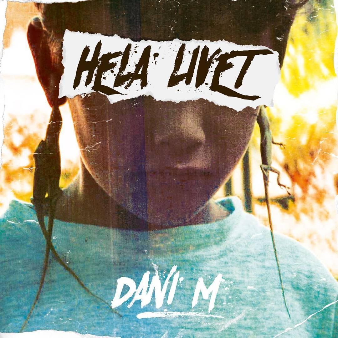 Dani M Hela Livet