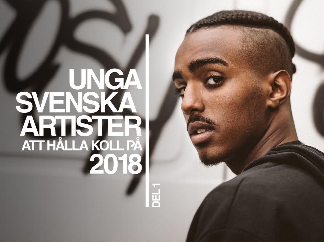 Dopest Unga svenska artister att hålla koll på 2018 svensk hiphop