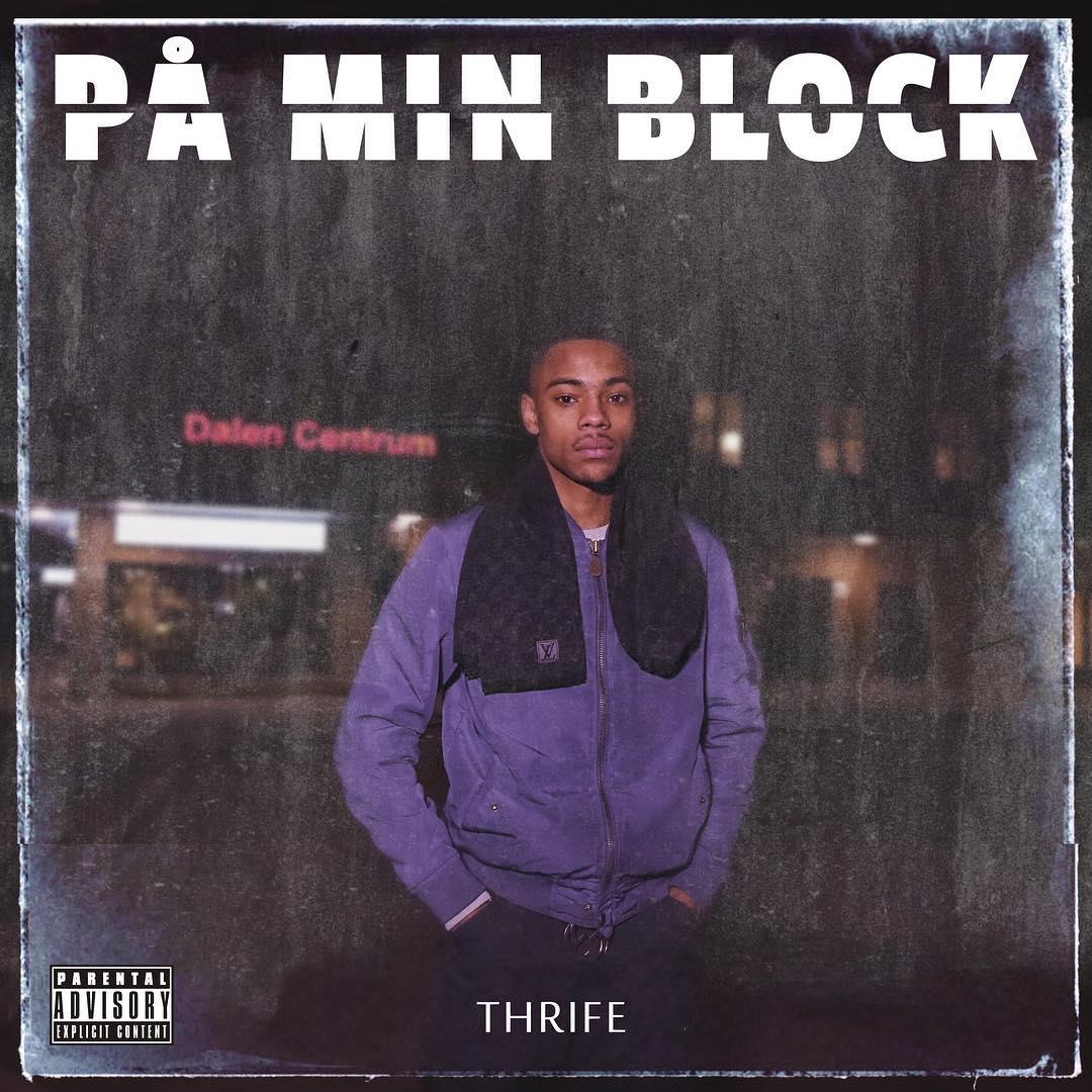 Thrife På Min Block