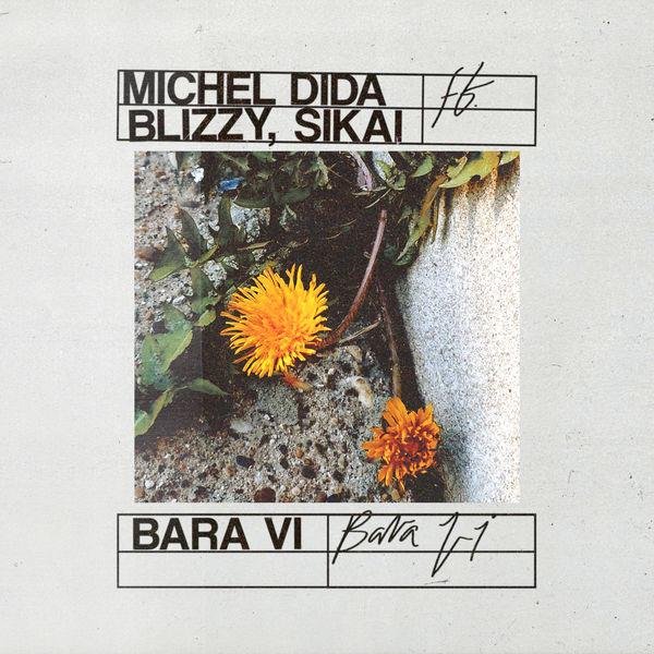 Michel Dida Blizzy Sikai
