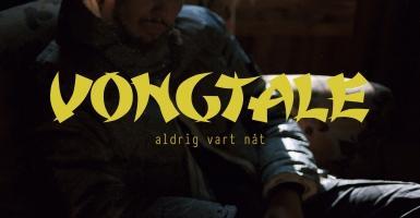 """the latest e04e7 504da Vongtale debuterar med singeln """"aldrig vart nåt"""""""