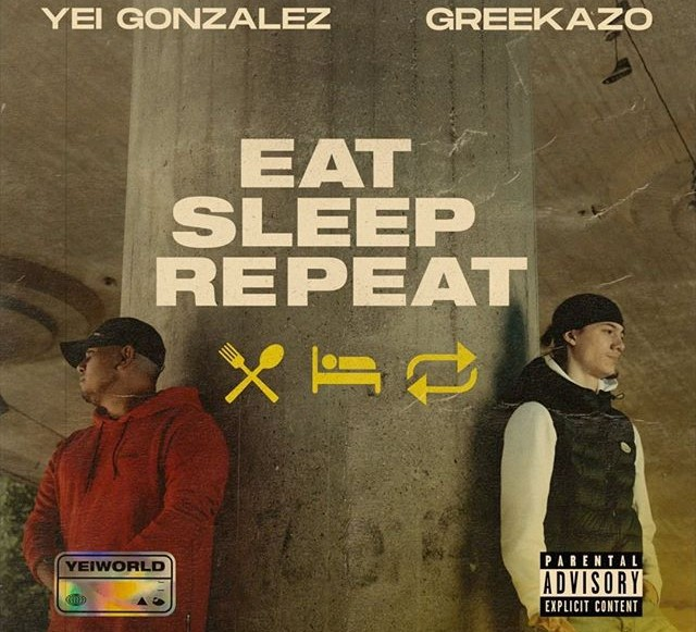 "Sätt Yei Gonzales & Greekazo's nya singel ""Eat Sleep Repeat"" på repeat"