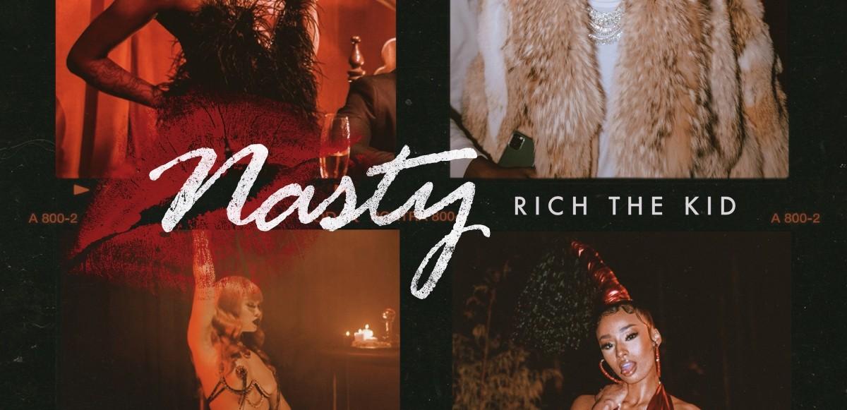 "Rich The Kid släpper ""Nasty"" ft. Flo Milli, Mulatto & Rubi Rose"
